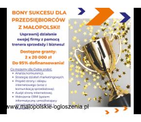 Dofinansowanie z Unii Europejskiej - Bony Sukcesu dla małopolskich Przedsiebiorców!